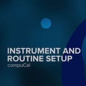 Instrument and Routine Setup