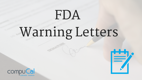 FDA observations relating to calibration in warning letters
