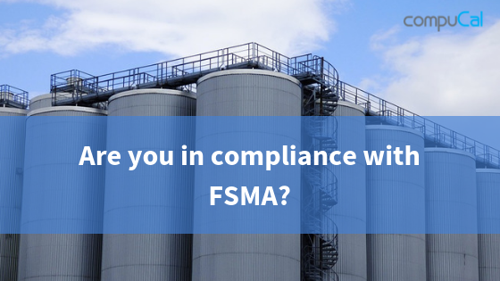 Are you in compliance with FSMA?