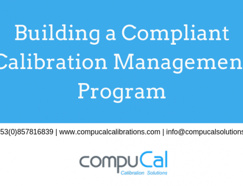 Building a Compliant Calibration Management Program